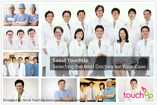 Seoul TouchUp Selecting the Best Doctors for Your Case
