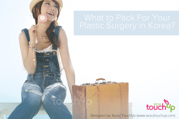 what to pack for korean plastic surgery trip