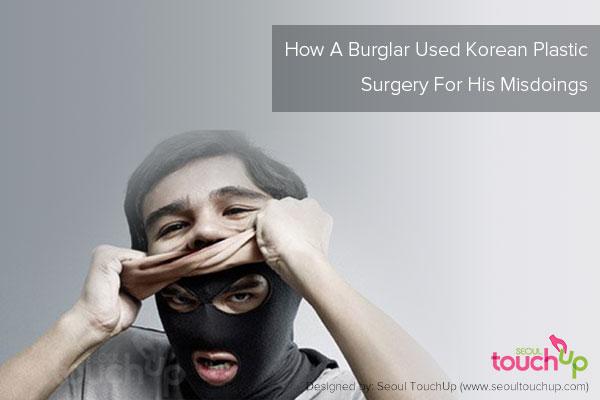 burglar-plastic-surgery